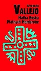 Okładka książki Matka Boska płatnych morderców