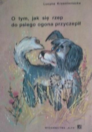 Okładka książki O tym, jak się rzep do psiego ogona przyczepił