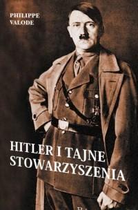 Okładka książki Hitler i tajne stowarzyszenia