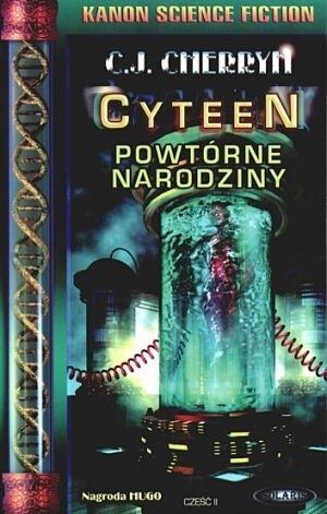 Okładka książki Cyteen. Powtórne narodziny