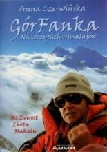 GórFanka. Na szczytach Himalajów - Anna Czerwińska