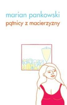 Okładka książki Pątnicy z Macierzyzny