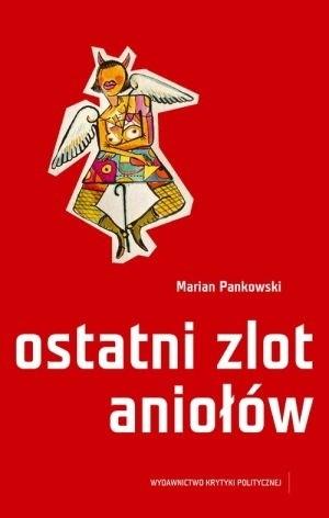 Okładka książki Ostatni zlot aniołów