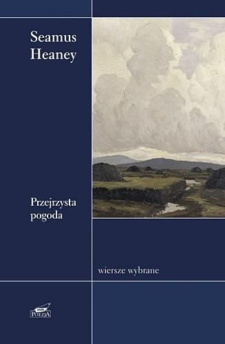 Okładka książki Przejrzysta pogoda. Wiersze wybrane