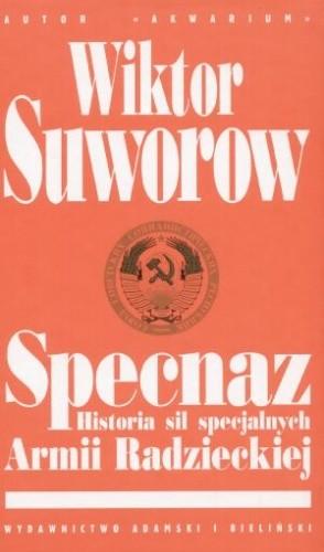 Okładka książki Specnaz. Historia sił specjalnych Armii Radzieckiej.