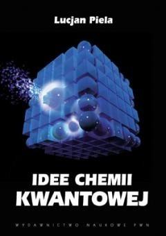 Okładka książki Idee chemii kwantowej