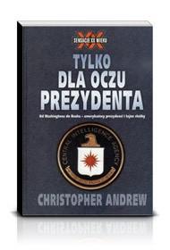 Okładka książki Tylko dla oczu prezydenta