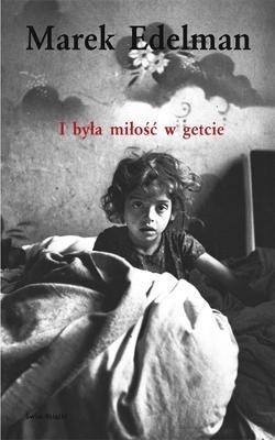Okładka książki I była miłość w getcie