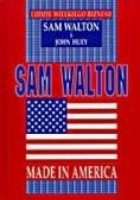 Sam Walton. Made in America