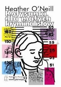 Okładka książki Kołysanki dla małych kryminalistów
