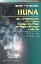Okładka książki Huna: jak wykorzystać starożytną wiedzę tajemną we współczesnym świecie