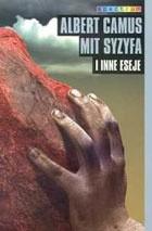 Okładka książki Mit Syzyfa i inne eseje