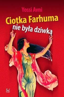 Okładka książki Ciotka Farhuma nie była dziwką