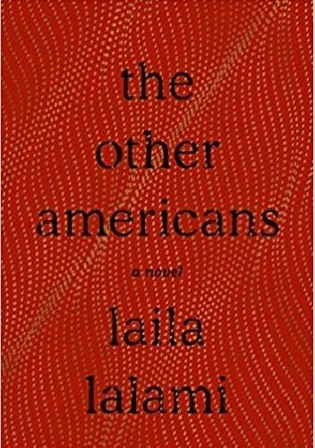 Okładka książki The Other Americans: A Novel