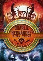 Charlie Hernández i Liga Cieni