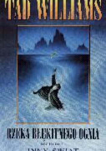 Okładka książki Rzeka błękitnego ognia