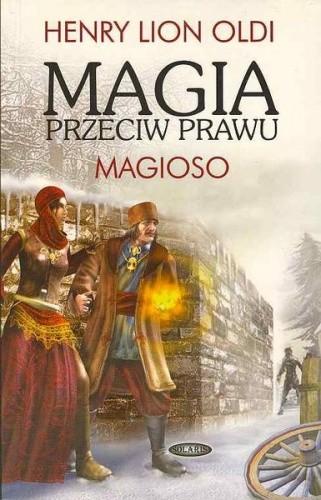 Okładka książki Magia przeciw prawu: Magioso