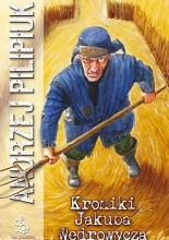 Okładka książki Kroniki Jakuba Wędrowycza