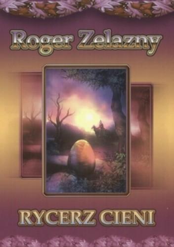 Okładka książki Rycerz Cieni