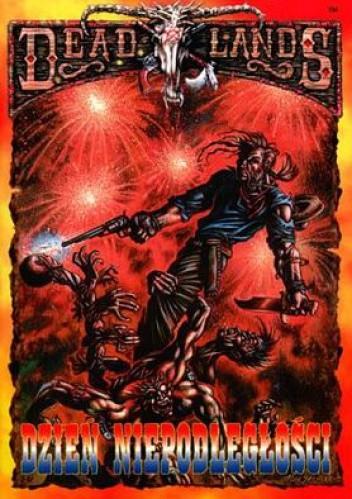 Okładka książki Deadlands Dzień niepodległości