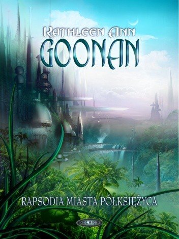 Okładka książki Rapsodia Miasta Półksiężyca