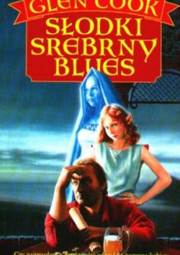 Okładka książki Słodki srebrny blues