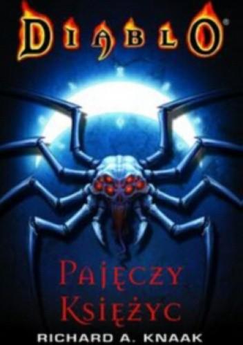 Okładka książki Diablo: Pajęczy księżyc