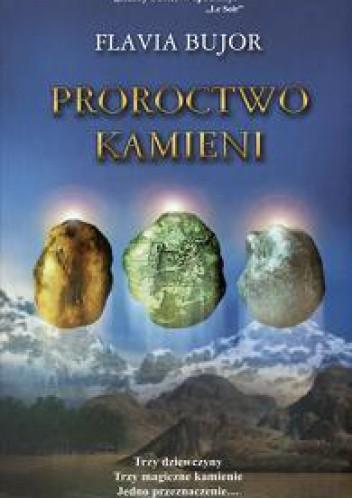 Okładka książki Proroctwo kamieni