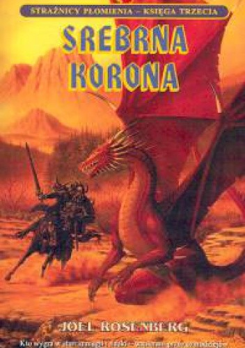 Okładka książki Srebrna korona. Księga III. Strażnicy płomienia
