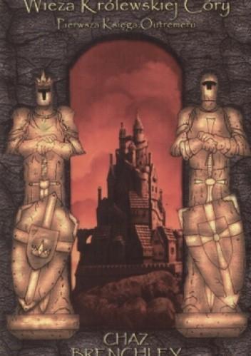 Okładka książki Outremer. Księga 1. Wieża Królewskiej Córy