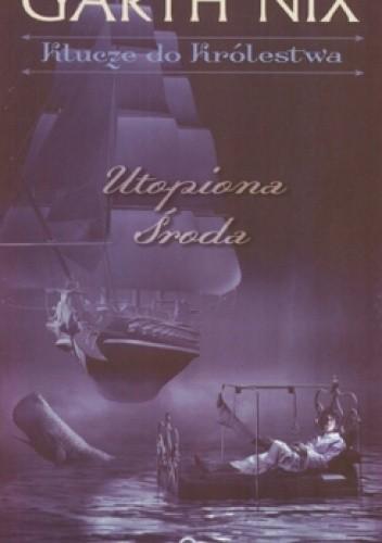 Okładka książki Utopiona środa