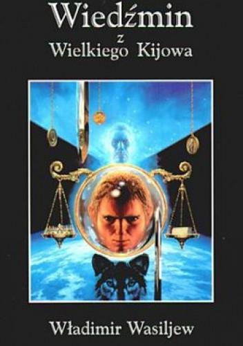 Okładka książki Wiedźmin z Wielkiego Kijowa