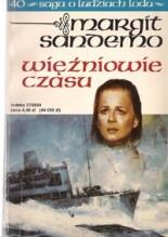 Więźniowe czasu - Margit Sandemo