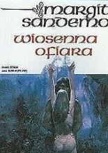 Wiosenna ofiara - Margit Sandemo