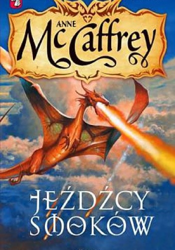 Jeźdźcy smoków - Anne McCaffrey