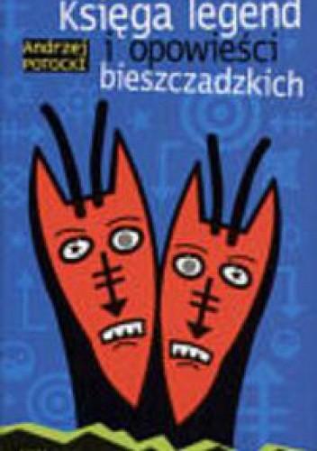 Okładka książki Księga legend i opowieści bieszczadzkich