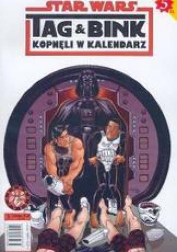 Okładka książki Star Wars. Tag i Bink kopnęli w kalendarz. Część 1
