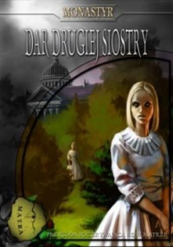 Okładka książki Monastyr: Dar drugiej siostry