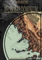 Monastyr: Atlas Dominium
