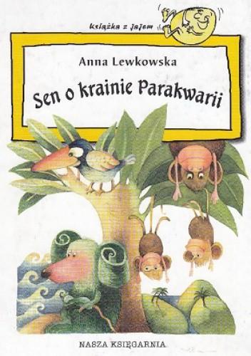 Okładka książki Sen o krainie Parakwarii