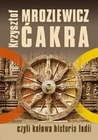 Okładka książki Ćakra czyli Kołowa historia Indii
