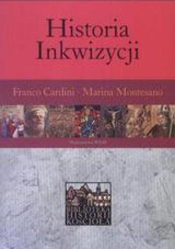 Okładka książki Historia Inkwizycji