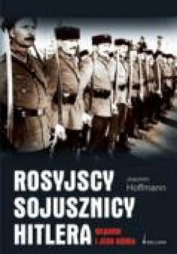 Okładka książki Rosyjscy sojusznicy Hitlera. Własow i jego armia