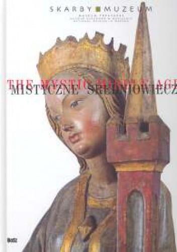 Okładka książki Mistyczne Średniowiecze
