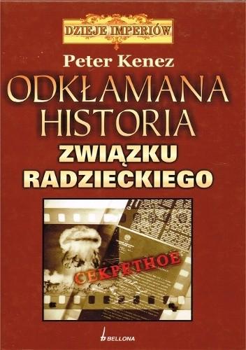 Okładka książki Odkłamana historia Związku Radzieckiego