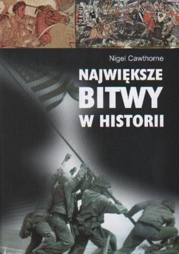 Okładka książki Największe bitwy w historii