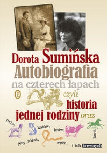 Okładka książki Autobiografia na czterech łapach czyli historia jednej rodziny