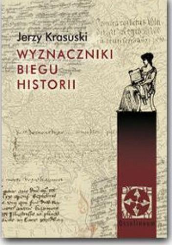 Okładka książki Wyznaczniki biegu historii