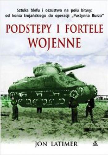 Okładka książki Podstępy i fortele wojenne