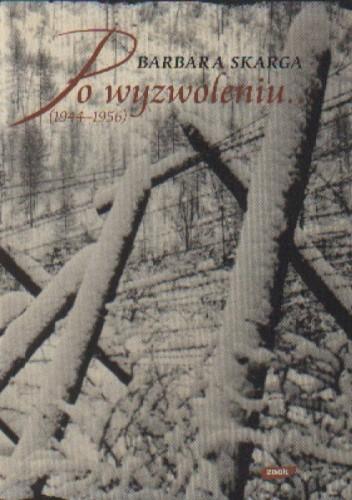 Okładka książki Po wyzwoleniu (1944-1956)